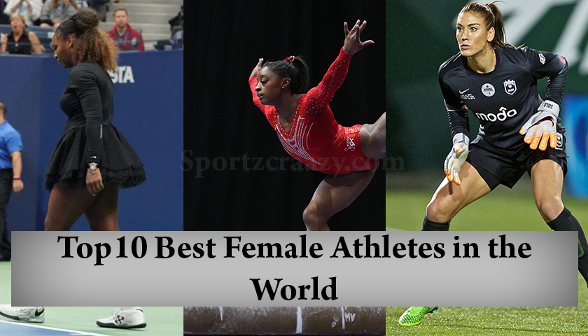 Top10 Best Female Athletes in the World