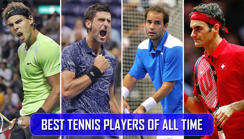 best tennis players of all times-1