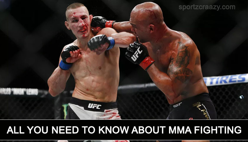 All You Need to Know about MMA Fighting