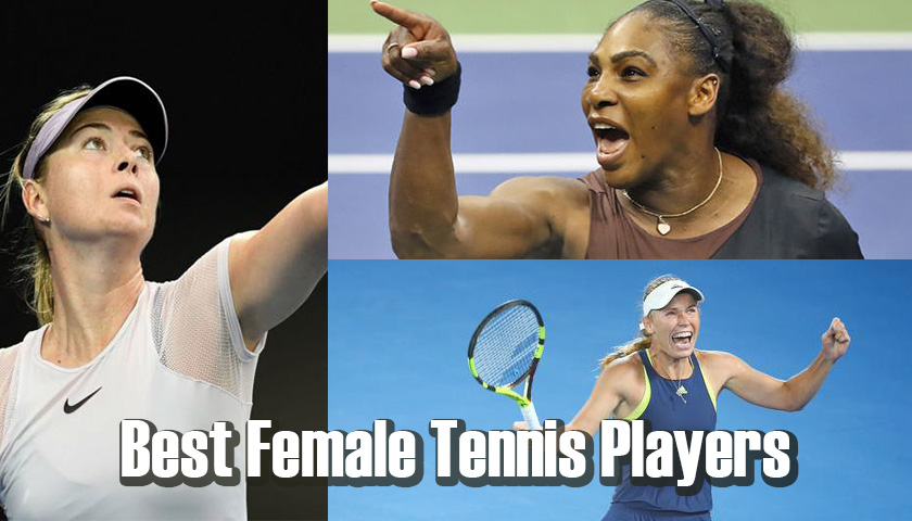 Best Female Tennis Players
