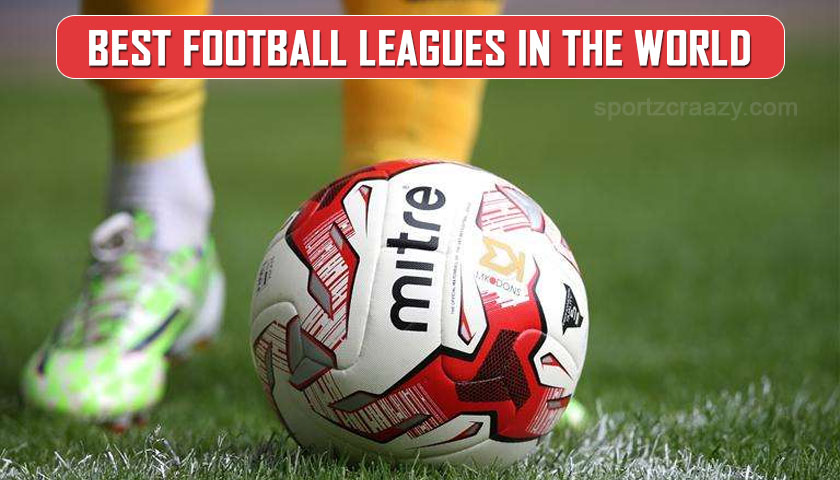 Best football leagues in the world