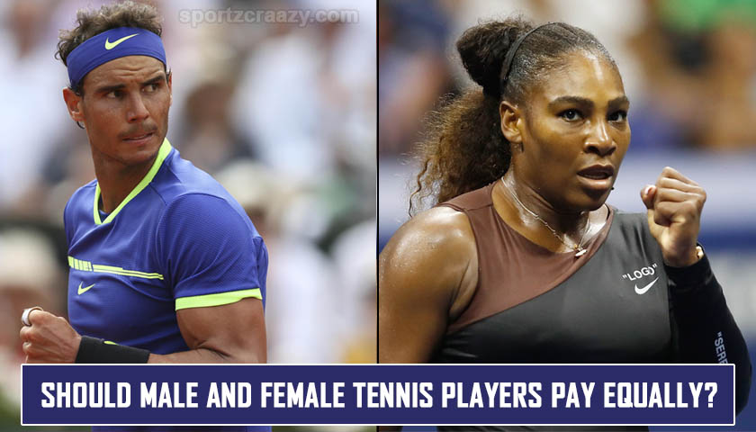 Should Male and Female Tennis players pay Equally