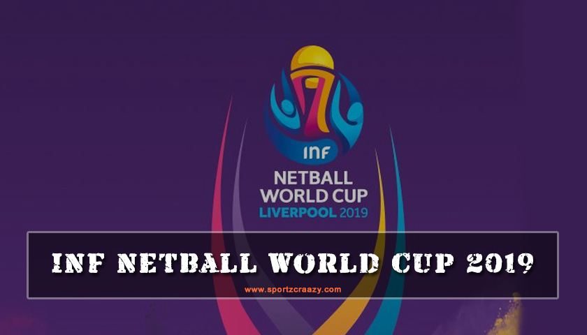 INF Netball World Cup 2019