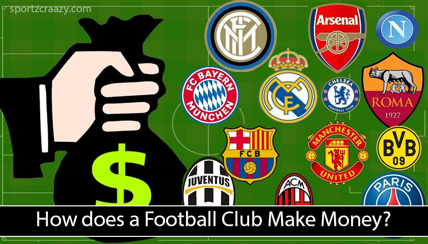 How does a Football Club Make Money