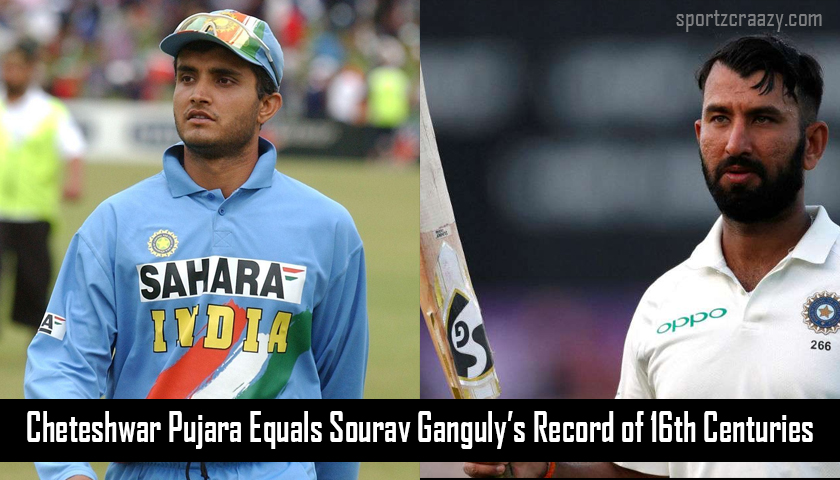 Cheteshwar Pujara equals Sourav Ganguly record of 16 centuries