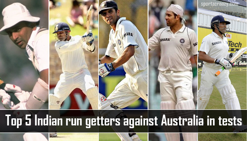 Top 5 Indian Run Getters against Australia in Tests