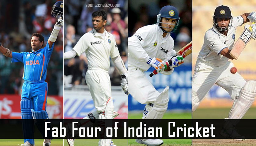 Fab Four of Indian Cricket