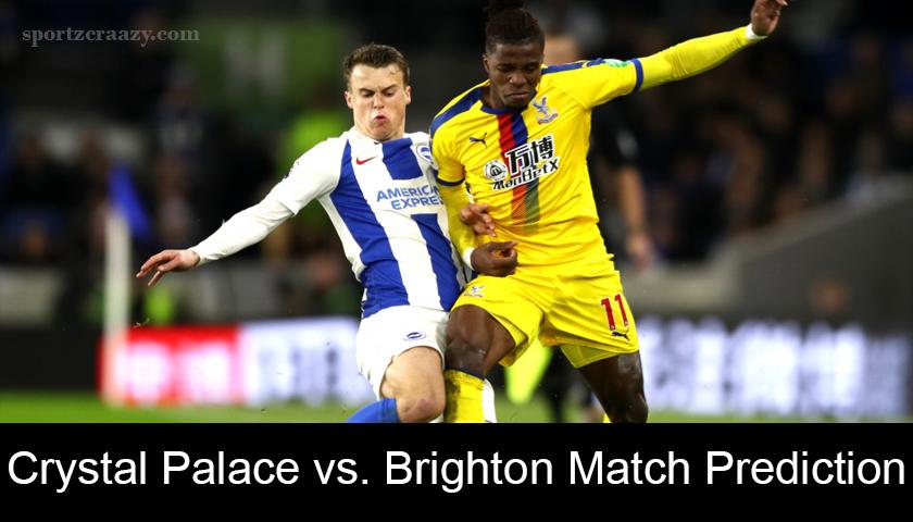 Crystal Palace vs. Brighton Match Prediction