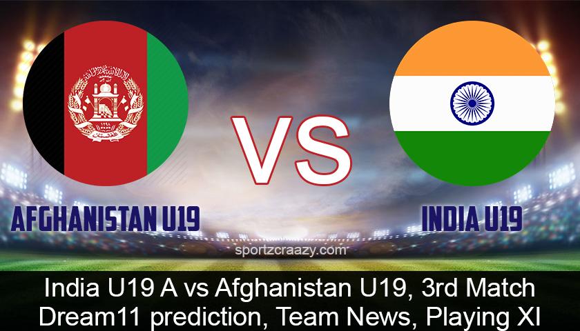 India U19 A vs Afghanistan U19