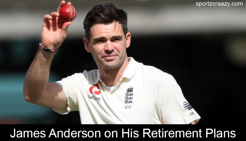 James Anderson on His Retirement Plans