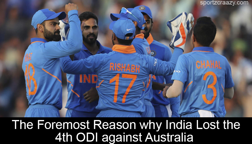 The Foremost Reason why India Lost the 4th ODI against Australia