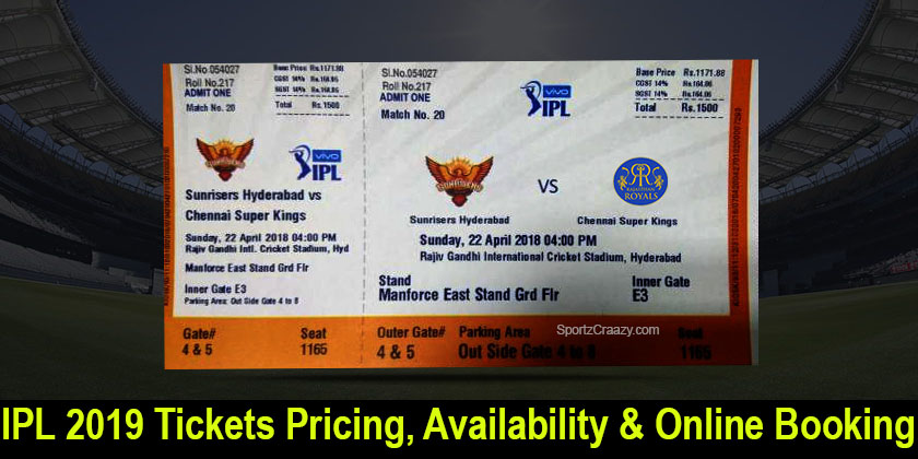 IPL 2019 Tickets Pricing, Availability & Online Booking