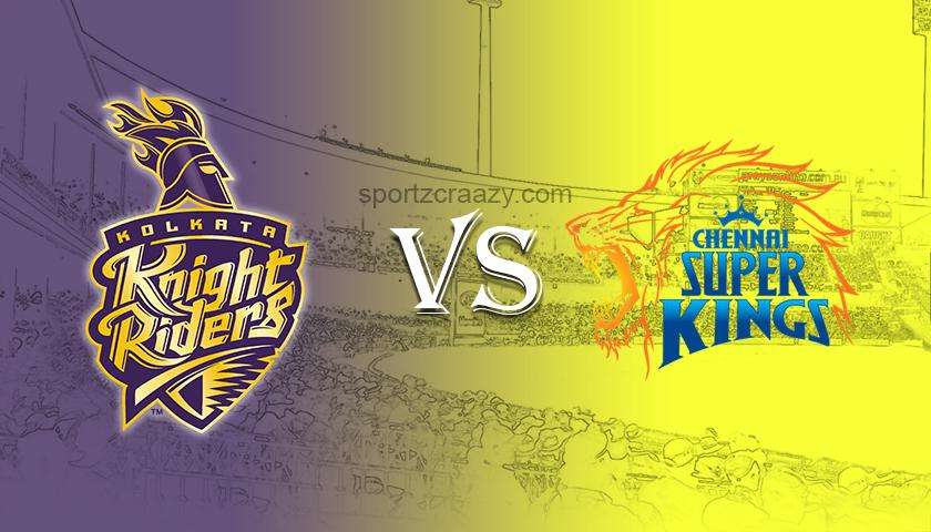 Kolkata Knight Riders vs Chennai Super Kings sportzcraazy