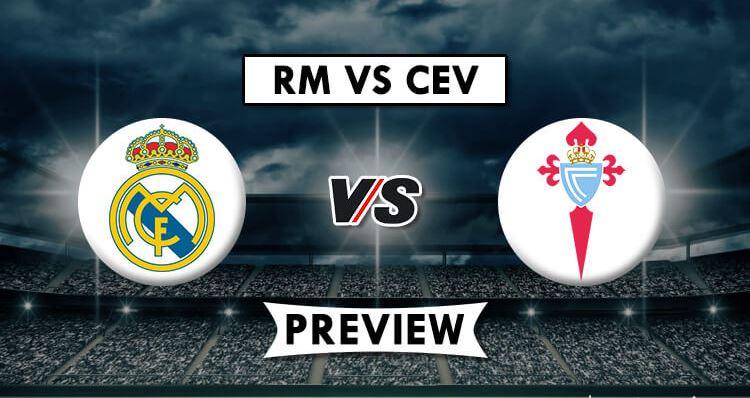 Real Madrid vs Celta Vigo: Dream11 Prediction