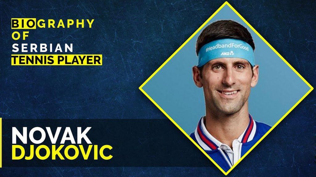 Novak Djokovic Biography Age Height Personal Life Achievements Net Worth