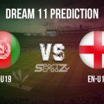 AF-U19 vs EN-U19 Dream11 Prediction, Live Score & Afghanistan U19 vs England U19 Cricket Match Dream11 Team: ICC U19 World Cup Warmup Matches