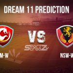 AM-W vs NSW-W Dream11 Prediction, Live Score &  ACT Meteors Women VS New South Wales Women Cricket Match Dream11 Team: WNCL 2019-20