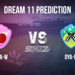 CHA-W vs DYA-W Dream11 Prediction, Live Score & PCB Dynamites vs PCB Challengers Cricket Match Dream11 Team: National Triangular Womens T20 Cup 2020