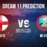 EN U19 vs WI U19 Dream11 Prediction, Live Score & England U19 vs West Indies U19 Cricket Match Dream11 Team: Under 19 World Cup