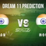IN-A-W vs IN-B-W Dream11 Prediction, Live Score & India A Women vs India B Women, Cricket Match Dream11 Team: Women's T20 Challenger Trophy 2020, Match 4