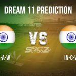 IN-A-W vs IN-C-W Dream11 Prediction, Live Score & India-A Women vs India-C Women, Cricket Match Dream Team: Women's T20 Challenger Trophy 2020, Match- 03