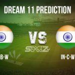 IN-B-W vs IN-C-W Dream11 Prediction, Live Score & India-B Women vs India-C Women, Cricket Match Dream Team: Women's T20 Challenger Trophy 2020, Match- 05