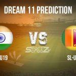 IN-U19 vs SL-U19 Dream11 Prediction, Live Score & India Under-19 vs Sri Lanka Under-19 Cricket Match Dream Team: ICC U-19 World Cup 2020, Match: 07