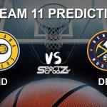 IND vs DEN Dream11 Prediction, Live Score & Indiana Pacers vs Denver Nuggets Dream Team: NBA 2019-20 Regular Season