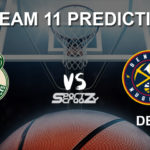 MIL vs DEN Dream11 Prediction, Live Score & Milwaukee Bucks vs Denver Nuggets Basketball Match Dream Team: NBA 2019-20 Regular Season