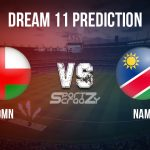 OMN vs NAM Dream11 Prediction, Live Score & Oman vs Namibia Cricket Match Dream11 Team: ICC CWC World Cup Qualifiers 2019-22