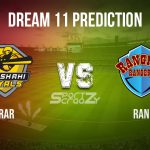 RAR vs RAN Dream11 Prediction, Live Score & Rajshahi Royals vs Rangpur Rangers, Cricket Match Dream Team: Bangladesh Premier League 2019-20, Match-29