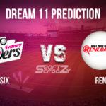 SIX vs REN Dream11 Prediction, Live Score & Sydney Sixers vs Melbourne Renegades, Cricket Match Dream Team: Big Bash League 2019-20, Match- 52
