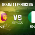 SL-U19 vs NIG-U19 Dream11 Prediction, Live Score & Sri Lanka U19 vs Nigeria U19 Cricket Match Dream11 Team: ICC U19 Cricket World Cup 2020