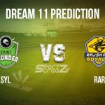 SYL vs RAR Dream11 Prediction, Live Score & Sylhet Thunder vs Rajshahi Royals, Cricket Match Dream Team: Bangladesh Premier League 2019-20, Match-34