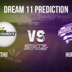 THU vs HUR Dream11 Prediction, Live Score & Sydney Thunder vs Hobart Hurricane, Cricket Match Dream Team: Big Bash League 2019-20, Match- 31