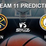 DEN vs IND Dream11 Prediction, Live Score & Denver Nuggets vs Indiana Pacers Dream Team: NBA 2019-20 Regular Season