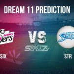 SIX vs STR Dream11 Prediction, Live Score & Sydney Sixers vs Adelaide Striker Cricket Match Dream11 Team: BBL 2019-20, Match 23