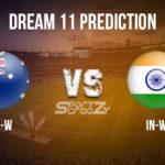 AU-W vs IN-W Dream11 Prediction, Live Score & Australia Women vs India Women Dream11 Team: Women's T20I Tri-series