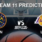 DEN vs LAL Dream11 Prediction, Live Score & Denver Nuggets vs Los Angeles Lakers Dream Team: NBA 2019-20 Regular Season