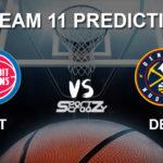 DET vs DEN Dream11 Prediction, Live Score & Detroit Pistons vs Denver Nuggets Basketball Match Dream Team: NBA 2019-20 Regular Season