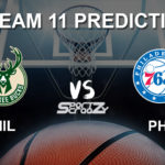 MIL vs PHI Dream11 Prediction, Live Score & Milwaukee Bucks vs Philadelphia 76ers Basketball Match Dream11 Team: NBA 2019-20 Regular Season