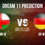 OMN-W vs GR-W Dream11 Prediction, Live Score & Oman Women vs Germany Women Cricket Match Dream Team: Germany Women Tour of Oman, Match- 04