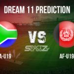 SA-U19 vs AF-U19 Dream11 Prediction, Live Score & South Africa U19 vs Afghanistan U19 Cricket Match Dream 11 Team: ICC U19 World Cup