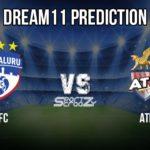 BFC vs ATK Dream11 Prediction, Live Score & Bengaluru FC vs ATK Football Club Match Dream Team: Indian Super League