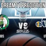 BOS vs UTA Dream11 Prediction, Live Score & Boston Celtics vs Utah Jazz Basketball Match, Dream11 Team: NBA 2019-20 Regular Season
