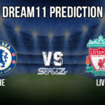 CHE vs LIV Dream11 Prediction, Live Score & Chelsea Vs Liverpool Best Dream11 Team : FA Cup 2019-2020
