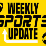 Weekly Sports Update- Part 10| Arround the Globe